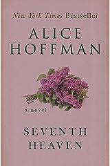 Seventh Heaven: A Novel Kindle Edition