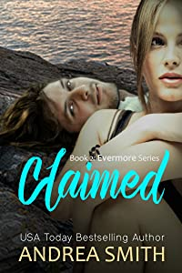 Claimed: Book 2 - Evermore Series