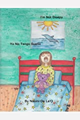 I'm Not Sleepy Kindle Edition