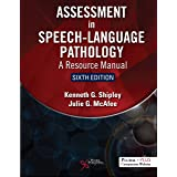 Assessment in Speech-Language Pathology (A Resource Manual)