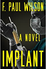 Implant: A Novel Kindle Edition