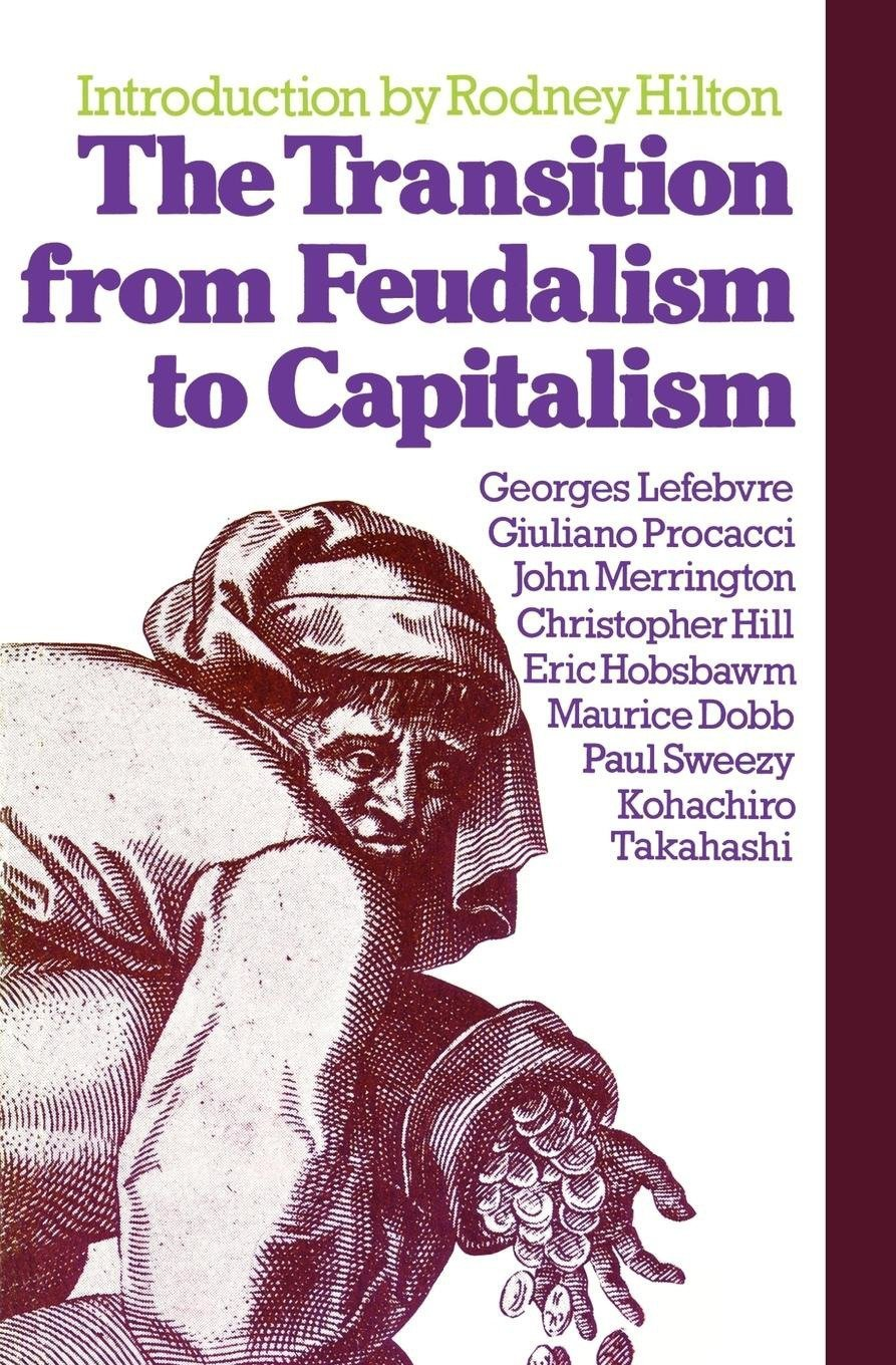 introduction on transition from feudalism to capitalism