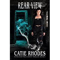 Rear View (Peri Jean Mace Ghost Thrillers Book 6)