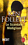 Le Scandale Modigliani (Littérature & Documents t. 32185)