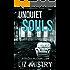 Unquiet Souls (a DI Gus McGuire case Book 1)