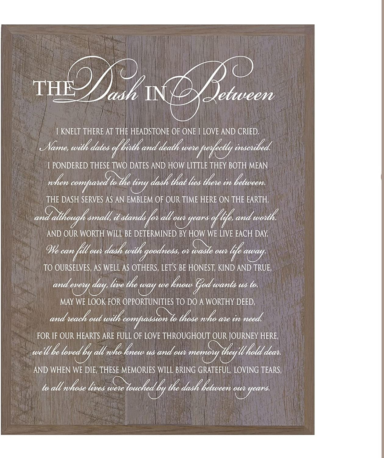 LifeSong Milestones Memorial Gift for Loss of Loved one, Mother, Father, Wife, Husband, Son, Daughter Sympathy Gift Ideas Wall Plaque The Dash in Between Measures 12 x 15 (Barnwood)