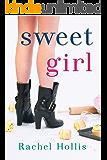 Sweet Girl (The Girl's Series Book 2)