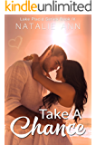 Take A Chance (Lake Placid Series Book 4)