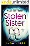 Stolen Sister: a gripping family drama
