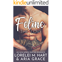 Feline The Love: An M/M MPreg Shifter Romance (River's Edge Shifters Book 2)