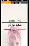 Ni Príncipes.  Ni Princesas.