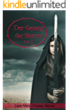 Der Gesang des Sturms - Teil 2: Fantasy Roman (Sturm-Dilogie)