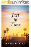 Just in Time (Legacy Series Book 5)