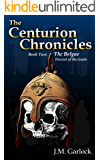 The Centurion Chronicles Book Two The Belgae
