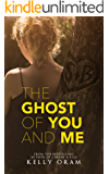 The Ghost of You and Me