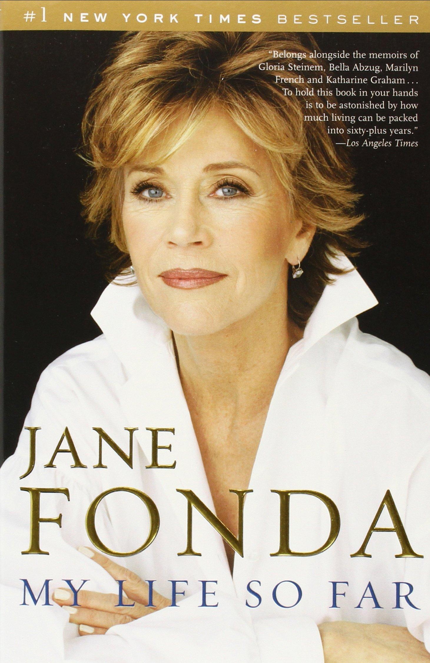 My Life So Far: Jane Fonda: 9780812975765: Amazon.com: Books