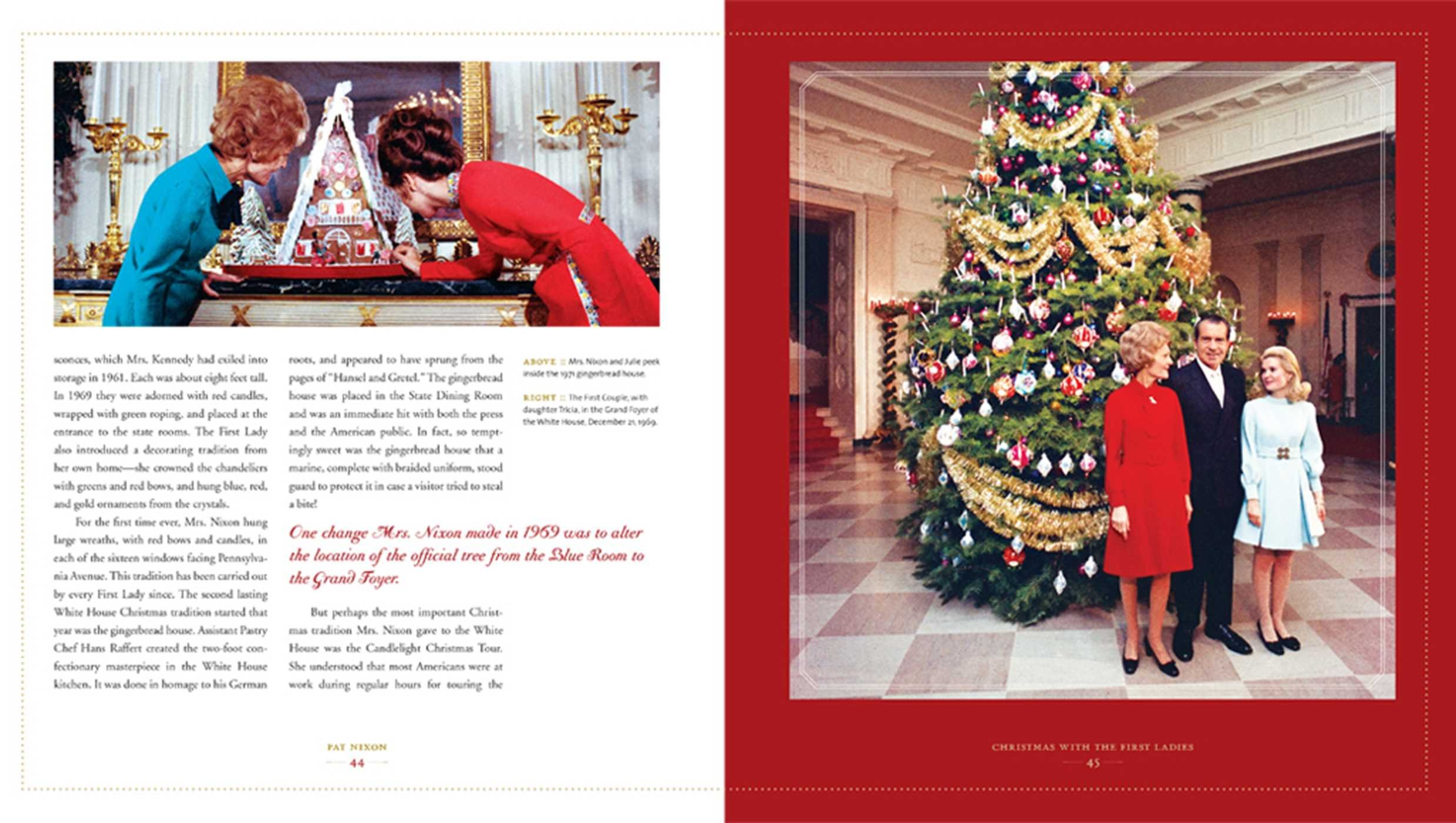 Christmas with the First La s The White House Decorating