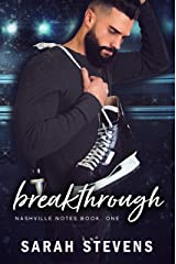 Breakthrough (Nashville Notes Series Book 1) Kindle Edition