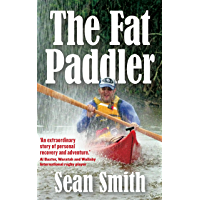 The Fat Paddler: Recovery can be life's greatest adventure