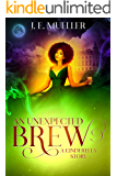 An Unexpected Brew (A Fairytale Adventure Book 1)