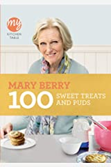 100 Sweet Treats and Puds (My Kitchen Table) Paperback