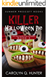 Killer Halloween Pie (Pies and Pages Cozy Mysteries Book 3)