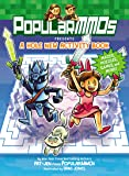 PopularMMOs Presents A Hole New Activity Book: Mazes, Puzzles, Games, and More! (Pat & Jen from Popularmmos)