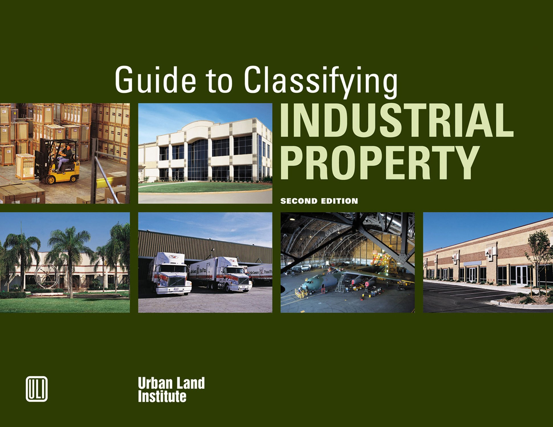 Guide to Classifying Industrial Property by Brand: Urban Land Institute
