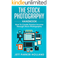 The Stock Photography Handbook: How To Create Passive Income Through Stock Photography book cover