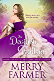 The Devilish Trollop (When the Wallflowers were Wicked Book 7)