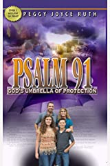 Psalm 91: Gods Umbrella of Protection Kindle Edition