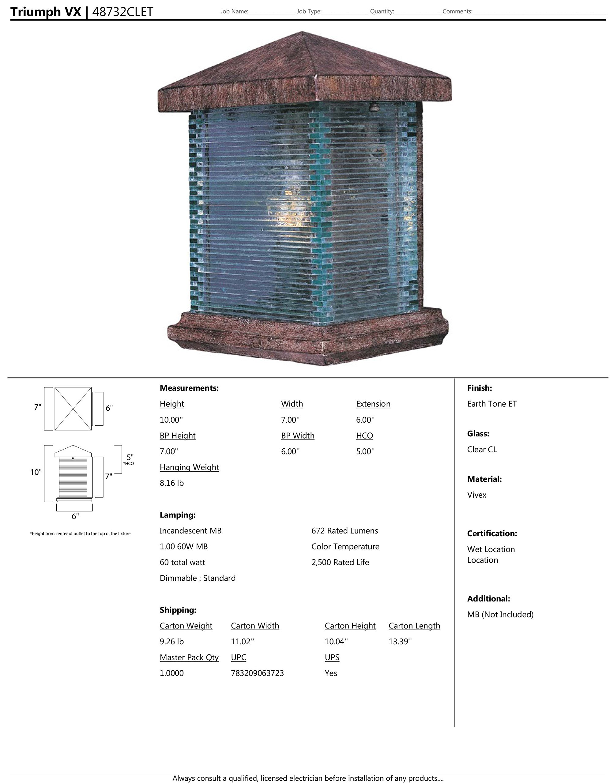 Maxim 48732CLET Triumph VX 1-Light Outdoor Wall Lantern, Earth Tone Finish, Clear Glass, MB Incandescent Incandescent Bulb , 40W Max., Dry Safety Rating, 2900K Color Temp, Standard Dimmable, Glass Shade Material, 4000 Rated Lumens