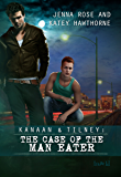 The Case of the Man-Eater (Kanaan & Tilney Book 2)