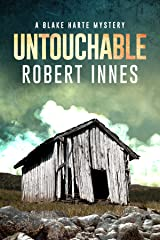 Untouchable (The Blake Harte Mysteries Book 1) Kindle Edition