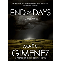 End of Days: Con Law II (Professor John Bookman Book 2)