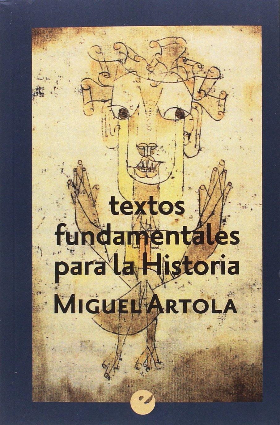 Textos fundamentales para la Historia: Amazon.es: Artola, Miguel: Libros