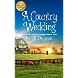 A Country Wedding: Based on a Hallmark Channel original movie