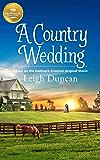 A Country Wedding: Based on a Hallmark Channel original movie