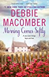 Morning Comes Softly (Avon Romance)
