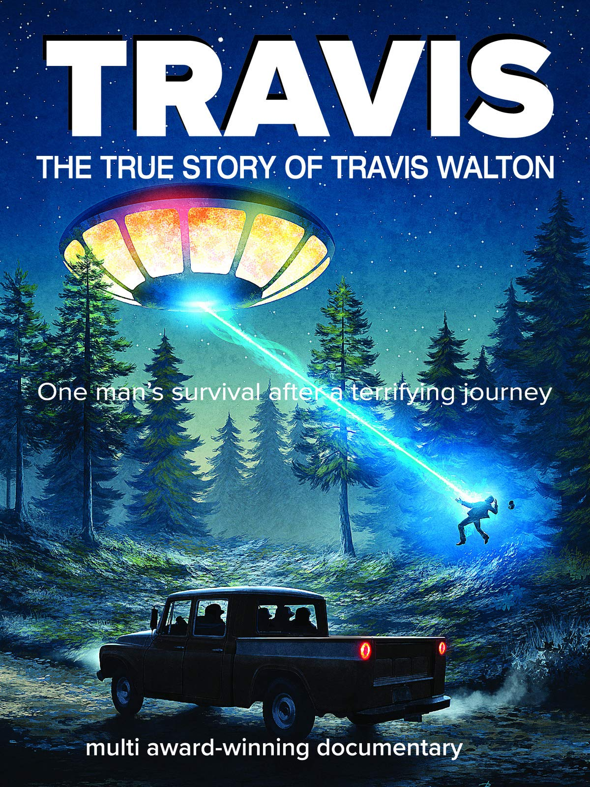 Travis - The True Story Of Travis Walton