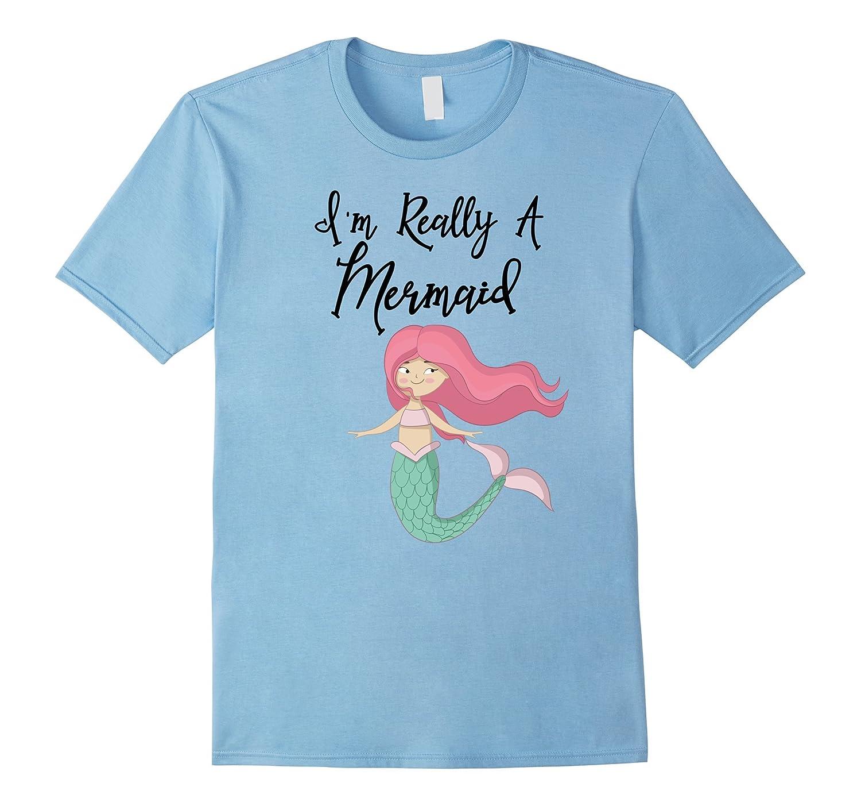 8a541c3678 Funny Mermaid Halloween Birthday T-Shirt I'm Really Mermaid-ANZ
