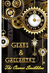 Gears & Gallantry: A Corner Scribblers flash collection w/ guest author, Michael J. Allen (Corner Scribblers Quarterly Collections Book 6) Kindle Edition
