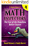 The Math Inspectors 4: The Case of the Hamilton Roller Coaster