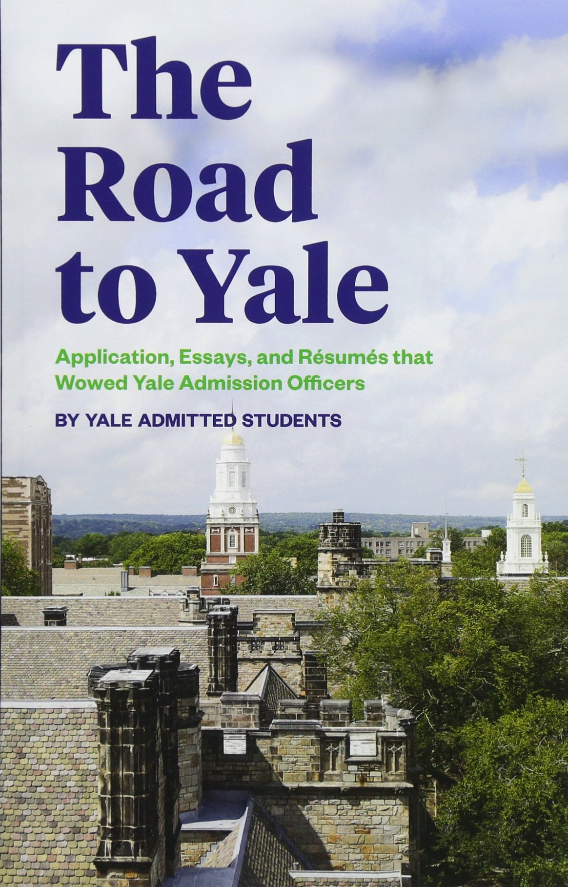 the road to yale application essays and resumes that wowed yale  follow the author