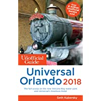 The Unofficial Guide to Universal Orlando 2018