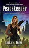 Peacekeeper: A Major Ariane Kedros Novel