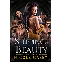 Sleeping with Beauty: A Reverse Harem Fairy Tale Romance (Seven Ways to Sin Book 2)