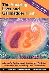 The Amazing Liver and Gallbladder Flush Paperback