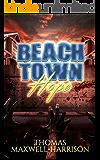 Beach Town Hope
