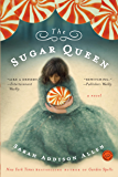 The Sugar Queen: A Novel